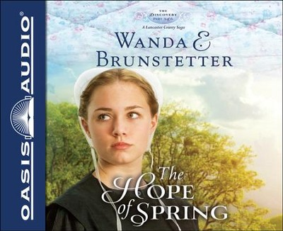 The Hope of Spring Unabridged Audiobook on CD  -     By: Wanda E. Brunstetter
