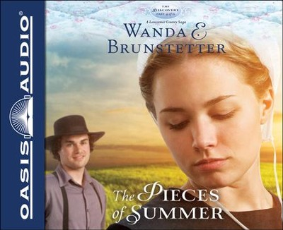 The Pieces of Summer Unabridged Audiobook on CD  -     By: Wanda E. Brunstetter