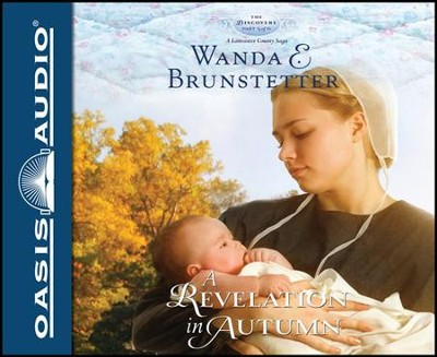 A Revelation in Autumn Unabridged Audiobook on CD  -     By: Wanda E. Brunstetter