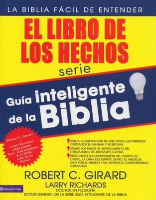 El Libro de los Hechos (The Smart Guide to the Bible: The Book of Acts)  -     By: Robert C. Girard, Larry Richards