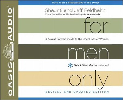 For Men Only, Revised and Updated Edition: A Straightforward Guide to the Inner Lives of Women Unabridged Audiobook on CD  -     By: Shaunti Feldhahn, Jeff Feldhahn