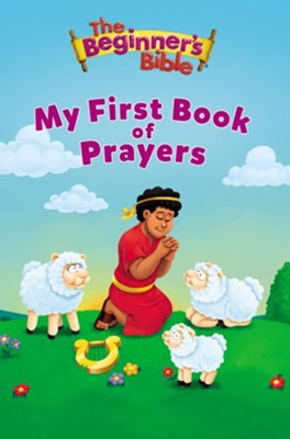 The Beginner's Bible My First Book of Prayers  -