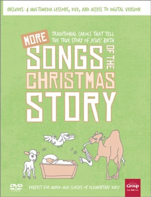 MORE Songs of the Christmas Story: Traditional Carols That Tell the True Story of Jesus' Birth  -