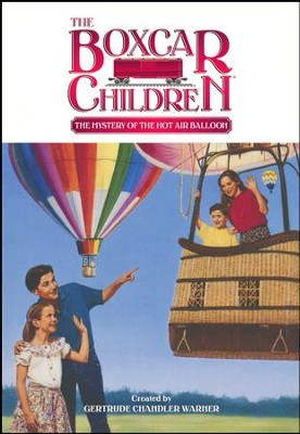 The Mystery of the Hot Air Balloon  -     By: Gertrude Chandler Warner