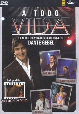 A Todo Vida  (To All of Life), DVD  -     By: Dante Gebel