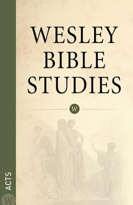 Wesley Bible Studies: Acts - eBook  -     By: Wesleyan Publishing House