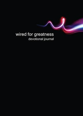 Wired for Greatness Devotional Journal - eBook  -     By: Kentwood Community Church