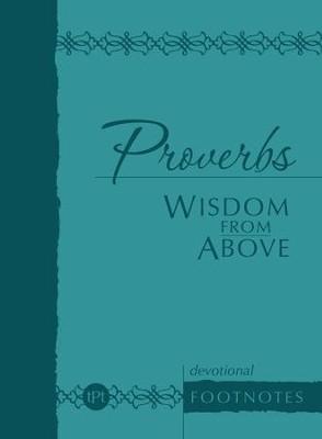 Proverbs Wisdom from Above: Devotional Footnotes - eBook  -     By: Brian Simmons