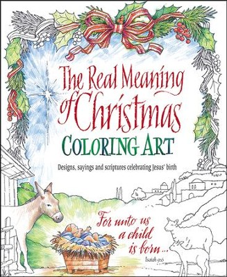 The Real Meaning of Christmas Coloring Art  -