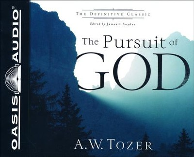 The Pursuit of God - unabridged audiobook on CD  -     By: A.W. Tozer