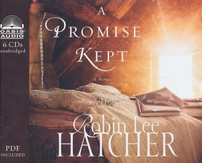 A Promise Kept - unabridged audiobook on CD  -     By: Robin Lee Hatcher