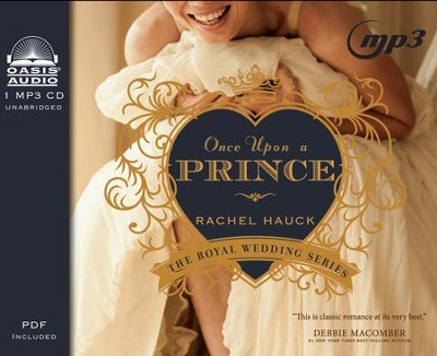 #1: Once Upon a Prince - unabridged audiobook on MP3    -     By: Rachel Hauck