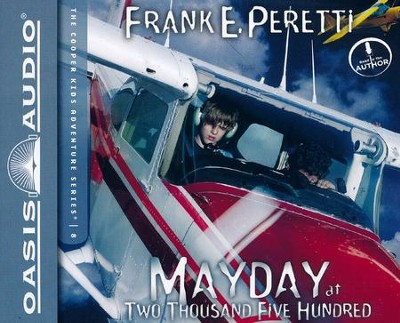 #8: Mayday at Two Thousand Five Hundred: unabridged audiobook on CD  -     By: Frank E. Peretti
