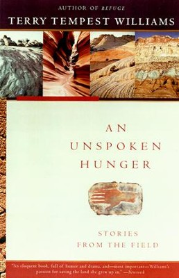 An Unspoken Hunger - eBook  -     By: Terry Tempest Williams