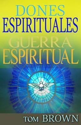 Dones espirituales para la guerra espiritual ebook tom brown dones espirituales para la guerra espiritual ebook by tom brown fandeluxe Gallery