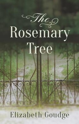 The Rosemary Tree - eBook  -     By: Elizabeth Goudge