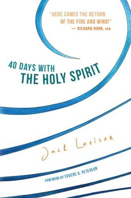 40 Days with the Holy Spirit - eBook  -     By: Jack Levison