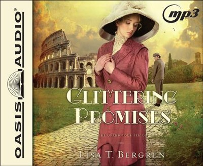 Glittering Promises - unabridged audiobook on MP3  -     By: Lisa T. Bergren