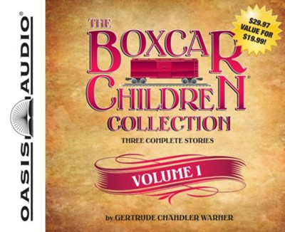 Boxcar Children Volume #1: Boxcar Children, Surprise Island, The Yellow House Mystery - unabridged audiobook on CD  -     By: Gertrude Chandler Warner