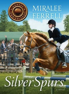 Silver Spurs - eBook  -     By: Miralee Ferrell