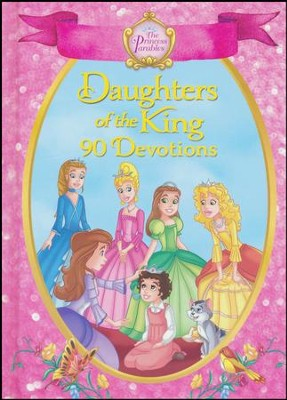 The Princess Parables Daughters of the King: 90 Devotions  -     Illustrated By: Omar Aranda