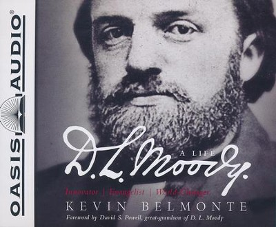 D.L. Moody - A Life: Innovator, Evangelist, World Changer - unabridged audiobook on CD  -     By: Kevin Belmonte