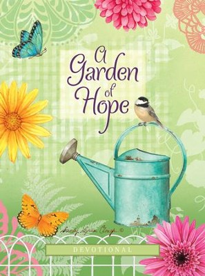 A Garden of Hope: Devotional - eBook  -     By: Sandy Lynam Clough