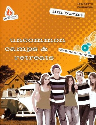 Uncommon Camps & Retreats  -     By: Jim Burns