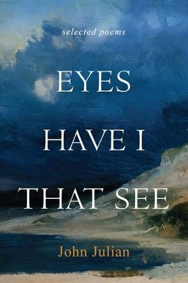 Eyes Have I That See - eBook  -     By: Father John Julian