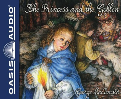 The Princess and the Goblin - unabridged audiobook on CD  -     By: George MacDonald, Brooke Heldman