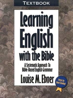 Learning English with the Bible - Textbook   -     By: Louise Ebner