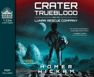Crater Trueblood and the Lunar Rescue Company - unabridged audiobook on CD Unabridged  -     Narrated By: Adam Verner     By: Homer Hickam