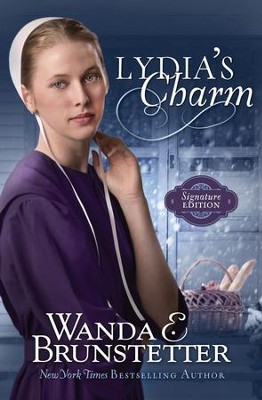 Lydia's Charm: Signature Edition - eBook  -     By: Wanda E. Brunstetter