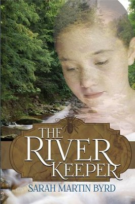 The River Keeper - eBook  -     By: Sarah Martin Byrd
