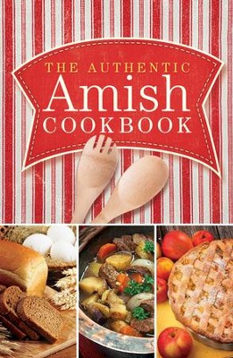 Authentic Amish Cookbook, The - eBook  -     By: Norman Miller, Marlena Miller