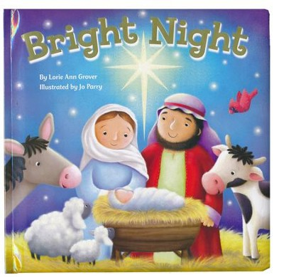 Bright Night  -     By: Lorie Ann Grover     Illustrated By: Jo Parry