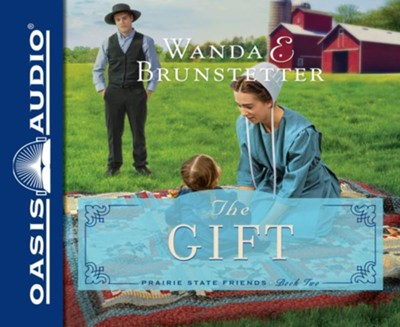 The Gift - unabridged audio book on CD  -     By: Wanda E. Brunstetter