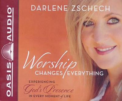 Worship Changes Everything - unabridged audio book on CD  -     By: Darlene Zschech