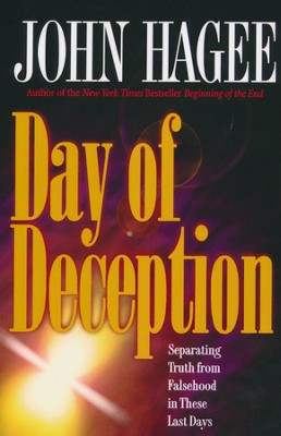 Day of Deception   -     By: John Hagee