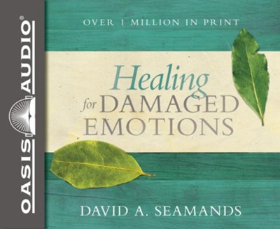 Healing for Damaged Emotions - unabridged audio book on CD  -     By: David A. Seamands