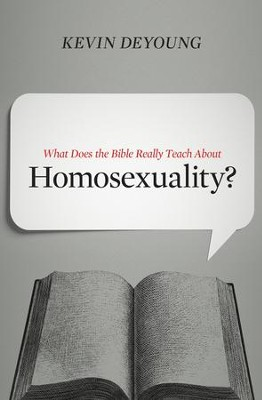 What Does the Bible Really Teach about Homosexuality? - eBook  -     By: Kevin DeYoung