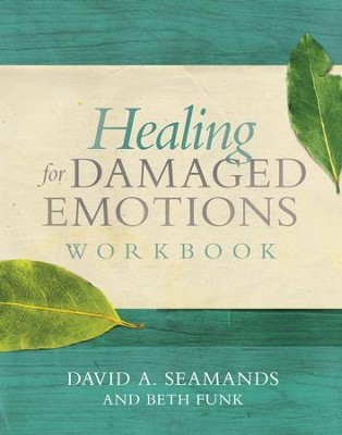 Healing for Damaged Emotions Workbook - eBook  -     By: David Seamands