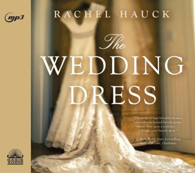 The Wedding Dress - unabridged audio book on MP3-CD   -     Narrated By: Eleni Pappageorge     By: Rachel Hauck