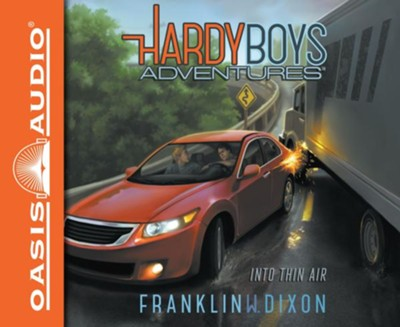 Into Thin Air - unabridged audio book on CD  -     Narrated By: Tim Gregory     By: Franklin W. Dixon