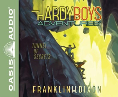 Tunnel of Secrets - unabridged audio book on CD  -     By: Franklin W. Dixon