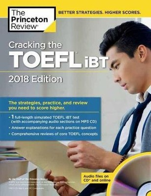 Cracking the TOEFL iBT with Audio CD, 2018 Edition  -     By: Princeton Review