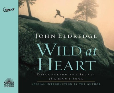 Wild at Heart - unabridged audio book on MP3-CD  -     By: John Eldredge