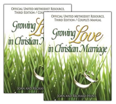 Growing Love In Christian Marriage Third Edition - Couple's Manual (2-pack): 2012 Revised Edition  -     By: John Hunt, Richard Hunt
