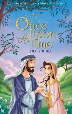 NIrV Once Upon a Time Holy Bible--hardcover, printed caseside  -