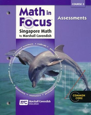 Math in Focus Course 3 (Grade 8) Assessments   -